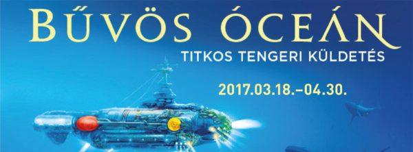 BŰVÖS ÓCEÁN – Titkos tengeri küldetés – Kiállítás és játék – Vajdahunyadvár