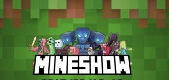 Mineshow a Minecraft rajongói számára