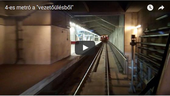 """4-es metró a """"vezetőülésből"""""""