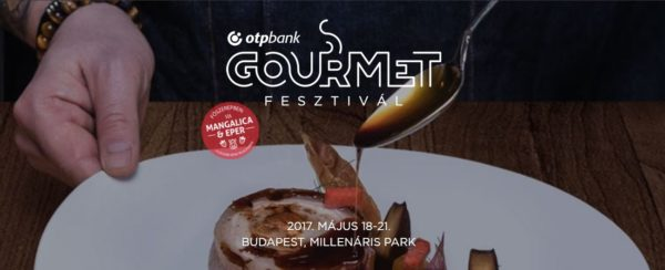 Gourmet Fesztivál: minőségi gasztronómia, határok nélkül