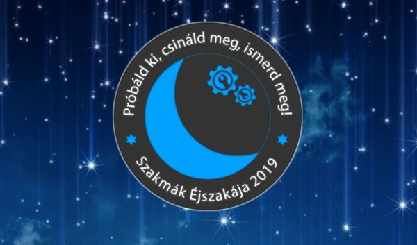Szakmák éjszakája – 2019. április 12.